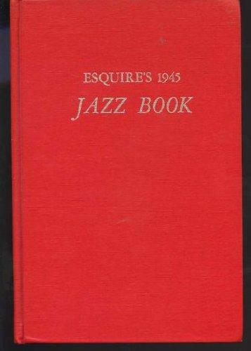 9780306795268: Esquire's 1945 Jazz Book, Armed Services Edition