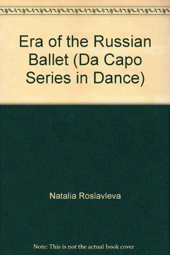 9780306795367: Era of the Russian Ballet (Da Capo Series in Dance)