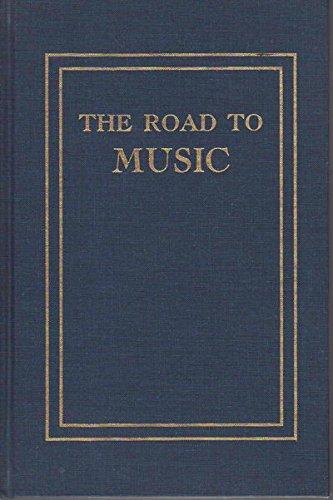 Road to Music (Da Capo Press music: Slonimsky, Nicolas