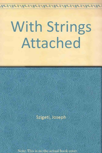 9780306795671: With Strings Attached (Da Capo Press music reprint series)
