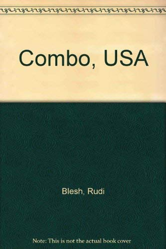 Combo, USA: Eight Lives in Jazz (The Roots of jazz): Blesh, Rudi