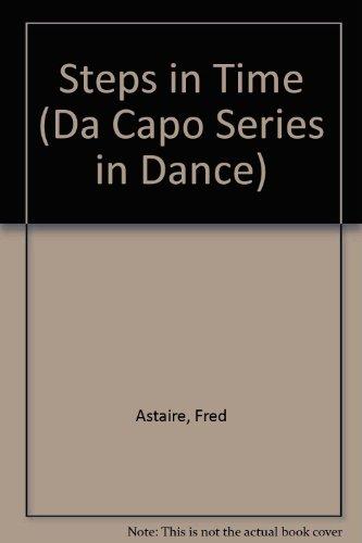 9780306795756: Steps in Time (Da Capo Series in Dance)