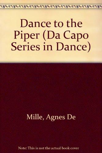 Dance To The Piper: An Autobiography (Da: Agnes De Mille
