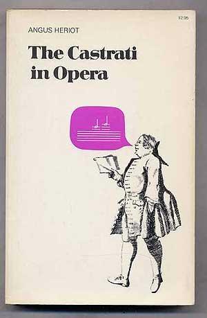9780306800030: The Castrati in Opera (A Da Capo paperback)