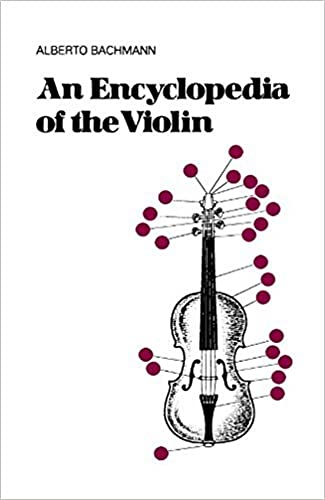 9780306800047: An Encyclopedia Of The Violin (Da Capo Press Paperback)