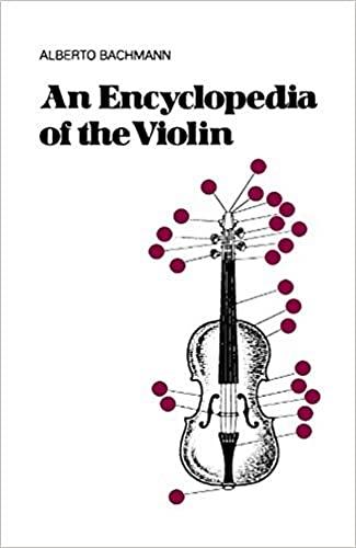 An Encyclopedia Of The Violin (Da Capo: Bachmann, Alberto