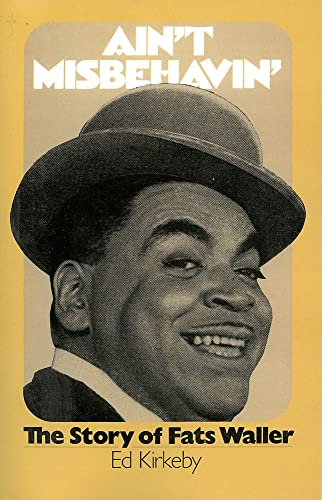 Ain't Misbehavin': The Story Of Fats Waller
