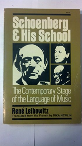 9780306800207: Schoenberg And His School: The Contemporary Stage Of The Language Of Music (A Da Capo paperback)