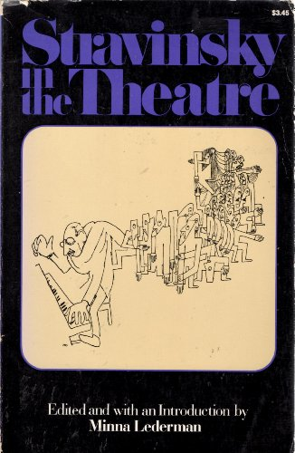 9780306800221: Stravinsky In The Theatre (A Da Capo paperback)
