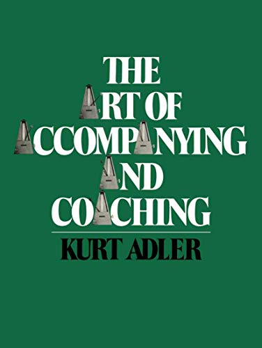 9780306800276: The Art of Accompanying and Coaching