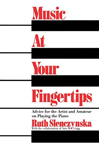 Music at your fingertips : aspects of pianoforte technique advice for the artist and amateur on ...