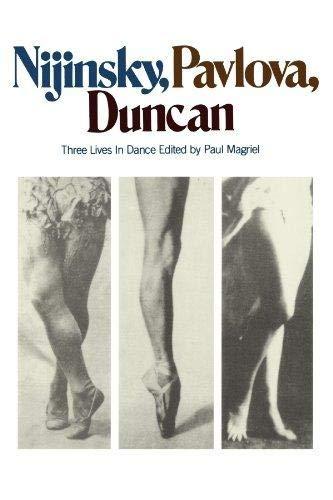 9780306800351: Nijinsky, Pavlova, Duncan: Three Lives In Dance