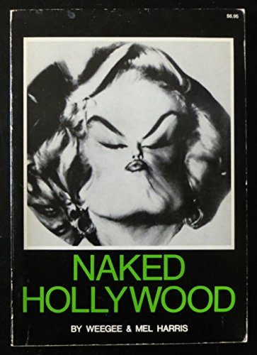 9780306800474: Naked Hollywood