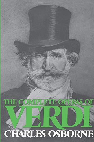 9780306800726: The Complete Operas Of Verdi (Da Capo Paperback)