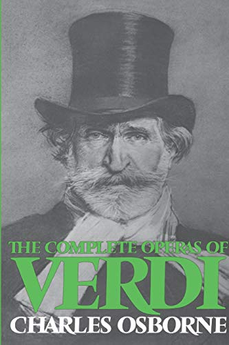 9780306800726: The Complete Operas Of Verdi (Da Capo Paperback)