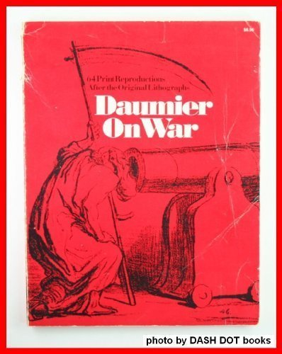 Daumier on War (A Da Capo paperback): Rothe, Hans