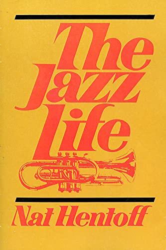 9780306800887: The Jazz Life (A Da Capo paperback)