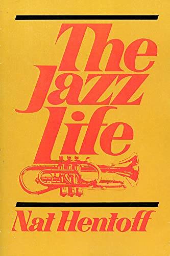 9780306800887: The Jazz Life (A Da Capo paperback)