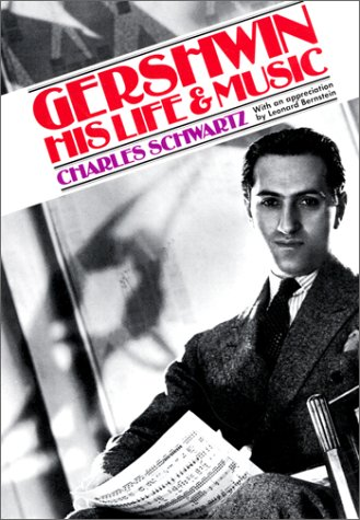 9780306800962: Gershwin: His Life And Music (Da Capo Paperback)