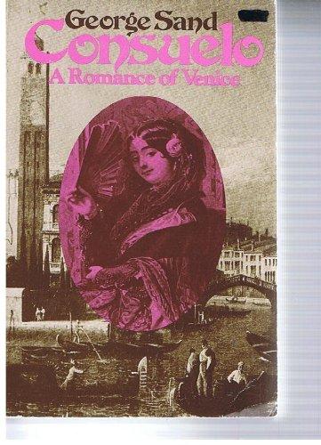 9780306801020: Consuelo: A Romance Of Venice (Quality Paperbacks)
