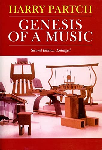 Genesis Of A Music: An Account Of A Creative Work, Its Roots, And Its Fulfillments, Second Editio...