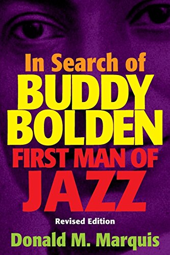 9780306801303: In Search of Buddy Bolden: First Man of Jazz (A Da Capo paperback)