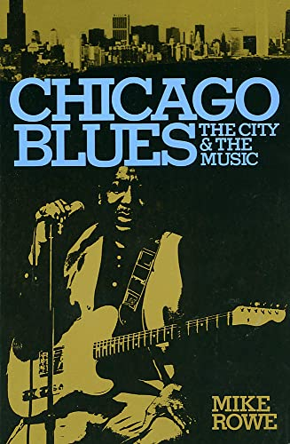 9780306801457: Chicago Blues: The City and the Music (A Da Capo Paperback)
