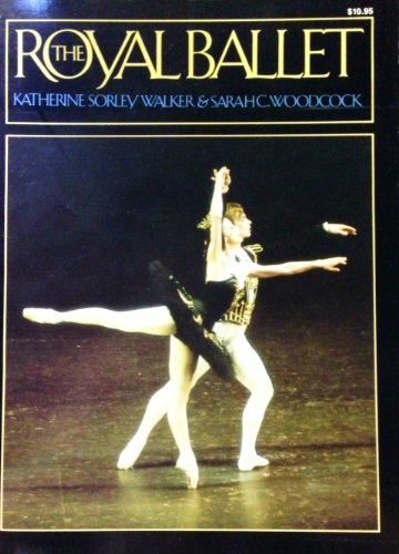 9780306801761: The Royal Ballet: A Picture History