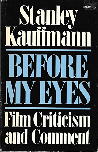 9780306801792: Before My Eyes: Film Comment And Criticism (A Da Capo paperback)