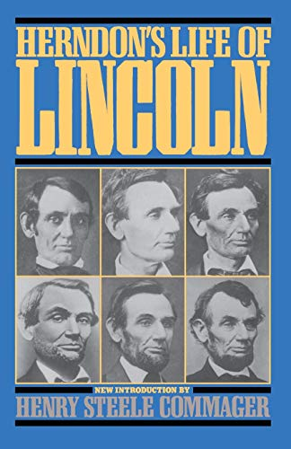 Herndon's Life of Lincoln: William Henry Herndon;