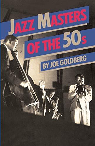 Jazz Masters Of The 50s (Da Capo: Joe Goldberg