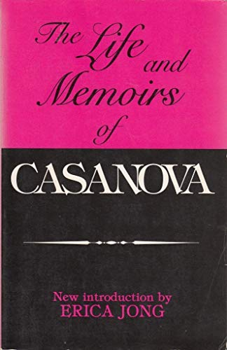 The Life and Memoirs of Casanova