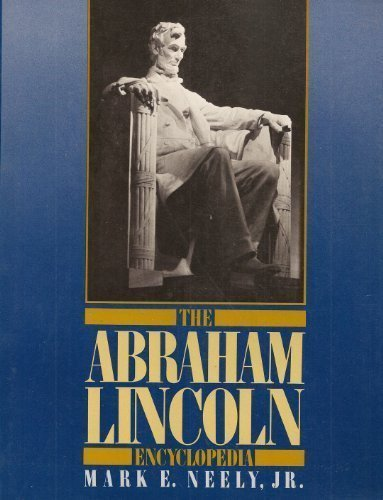 The Abraham Lincoln Encyclopedia