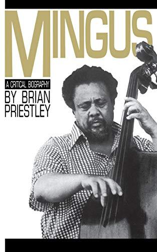 9780306802171: Mingus: A Critical Biography
