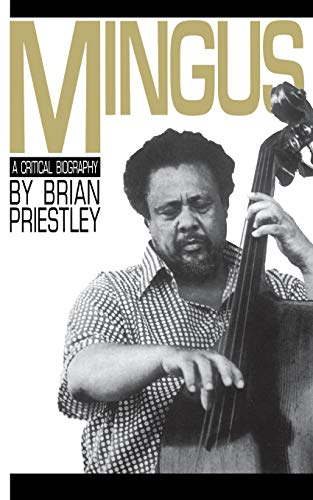 9780306802171: Mingus: A Critical Biography (A Da Capo paperback)