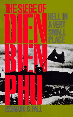 9780306802317: Hell in a Very Small Place: The Siege of Dien Bien Phu