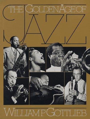 9780306802379: The Golden Age Of Jazz (A Da Capo paperback)