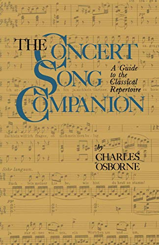 9780306802386: The Concert Song Companion: A Guide to the Classical Repertoire