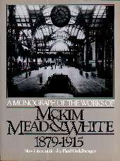 A Monograph of the Works of McKim,: Paul Goldberger