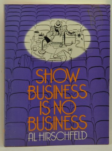 9780306802508: Show Business Is No Business