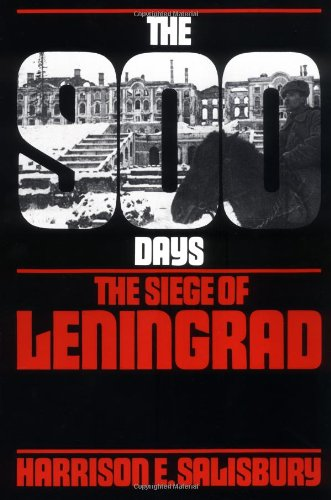 9780306802539: The 900 Days: The Siege of Leningrad
