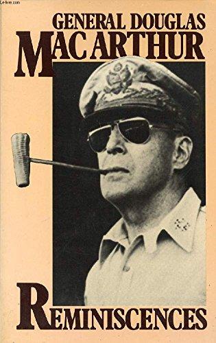 Reminiscences: Macarthur, General Douglas