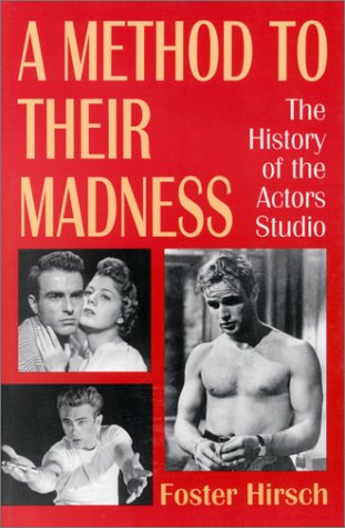 9780306802683: A Method to Their Madness: The History of the Actors Studio