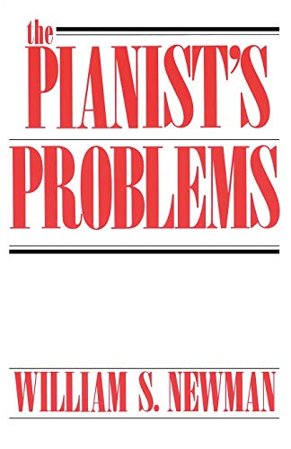 9780306802690: The Pianist's Problems: A Modern Approach to Efficient Practice and Musicianly Performance