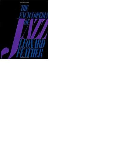 The Encyclopedia of Jazz in the Seventies (Da Capo Paperback): Feather, Leonard G., Gitler, Ira