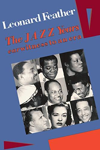 9780306802966: The Jazz Years: Earwitness to an Era