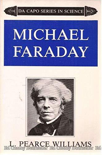 9780306802997: Michael Faraday (The Da Capo series in science)
