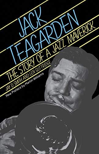 9780306803222: Jack Teagarden: The Story Of A Jazz Maverick