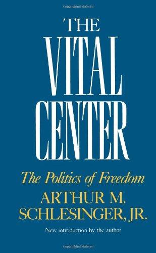 9780306803239: The Vital Center: The Politics Of Freedom (Da Capo Paperback)