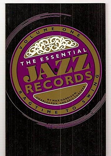 9780306803260: The Essential Jazz Records, Vol. 1: Ragtime to Swing (A Da Capo Paperback)